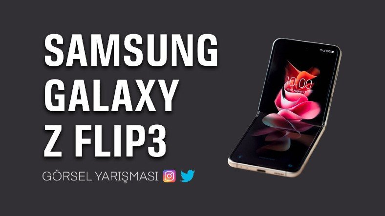Samsung Galaxy Z Flip3 Hediyeli Yarışmamız Başladı